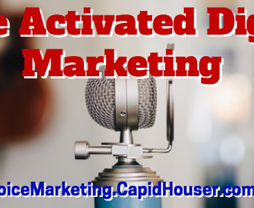 Voice Activated Digital Marketing